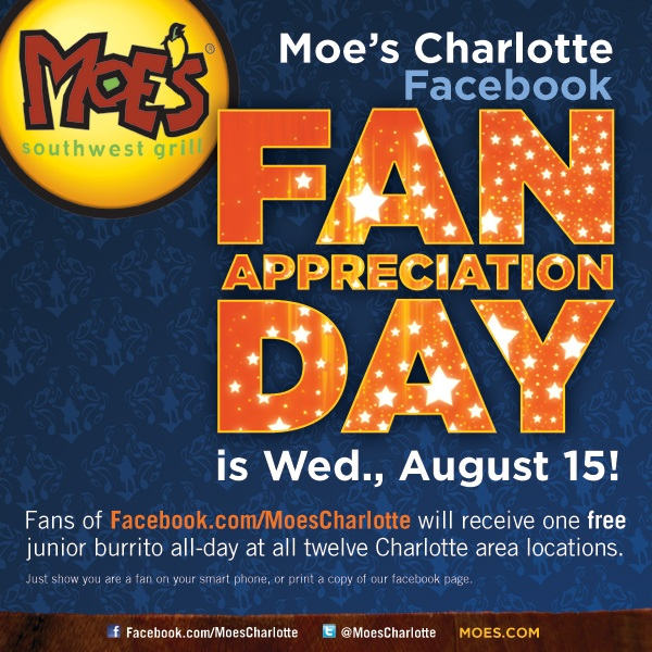 A FREE burrito to Moe's Charlotte Facebook fans tomorrow, Wed. Aug 15th