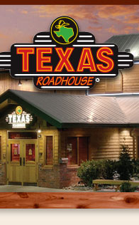Texas Roadhouse®
